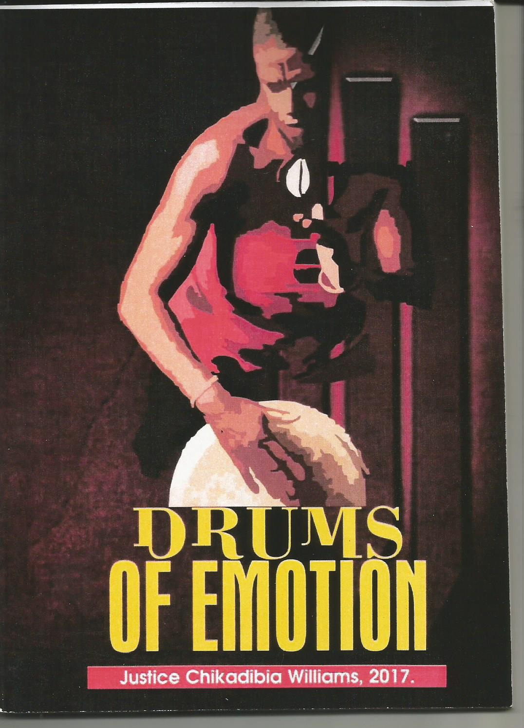 PUBLIC PRESENTATION OF DRUMS OF EMOTION by JUSTICE CHIKA WILLIAMS