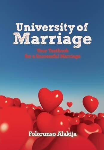 JUNE 2017 BOOK-OF-THE-MONTH is UNIVERSITY OF MARRIAGE by FOLORUNSO ALAKIJA