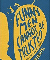 SEPTEMBER 2017 BOOK-OF-THE-MONTH is FUNNY MEN CANNOT BE TRUSTED by TOLU AKINYEMI