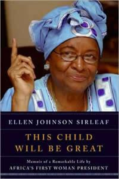PHWBC Book-Of-The-Month June 2014 – This Child Will Be Great By Ellen Johnson Sirleaf