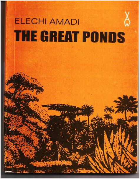 RBC Book Of the Month May 2011 – The Great Ponds by Elechi Amadi
