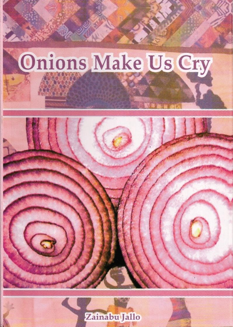 RBC Book Of the Month Febuary 2011 – Onions Make us Cry by Zainabu Jallo